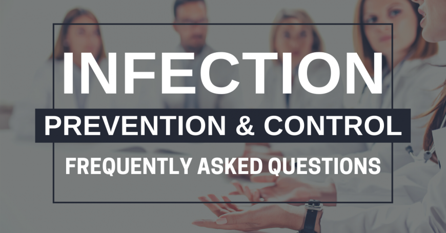 Infection Prevention and Control FAQ
